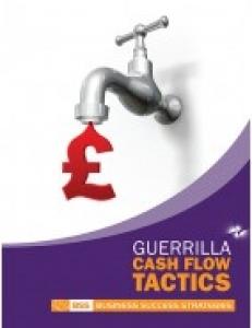 Guerrilla Cash Flow Tactics
