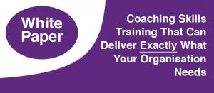 Coaching Skills Training That Can Deliver Exactly What Your Organisation Needs