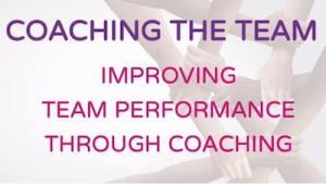 Free Webinar: Improving Team Performance Through Coaching